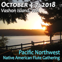 Vashon Island - Pacific Northwest Native American Flute Gathering